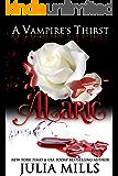 A Vampire's Thirst: Alaric (English Edition)
