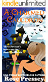 A Charmed Cauldron: A Witch Cozy Mystery (The Halloween LaVeau Series Book 9)