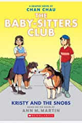 Kristy and the Snobs: A Graphic Novel (Baby-sitters Club #10) (The Baby-Sitters Club Graphix) Kindle Edition