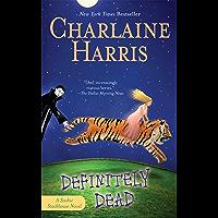 Definitely Dead (Sookie Stackhouse Book 6)