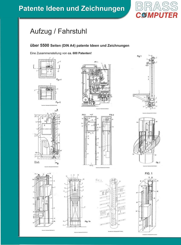 Aufzug / Fahrstuhl, über 12100 Seiten (DIN A4) patente Ideen und ...