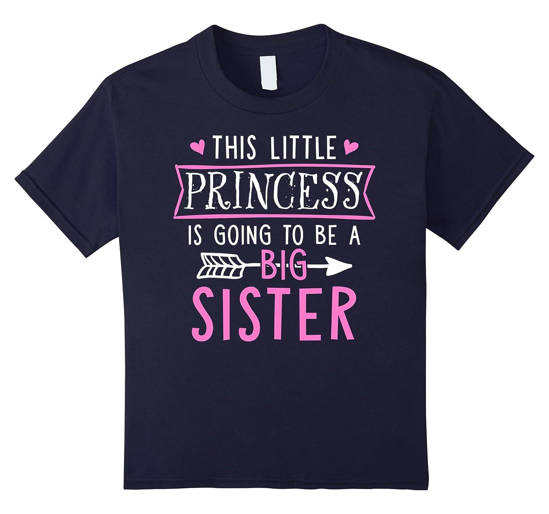 Little Princess Going Sister T Shirt-Teechatpro