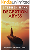 Deception Abyss (The Tom Hilton Series Book 3)