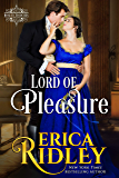 Lord of Pleasure: Regency Romance Novel (Rogues to Riches Book 2) (English Edition)