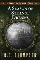 A Season of Strange Dreams (Noctiviganti) Paperback
