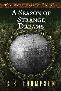 A Season of Strange Dreams (Noctiviganti)