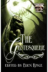 The Grotesquerie Kindle Edition