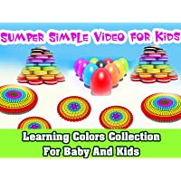 Super Simple Video For Kids - Learning Colors Collection For Baby and Kids