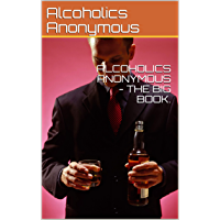ALCOHOLICS ANONYMOUS - THE BIG BOOK.