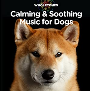 Wholetones: Calming & Soothing Music for Dogs<span class=