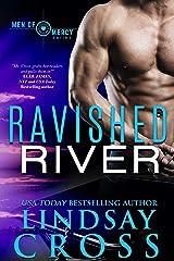 Ravished River: Men of Mercy, Book 6 Kindle Edition