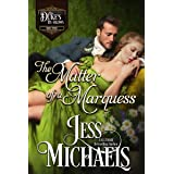 The Matter of a Marquess (The Duke's By-Blows Book 3)