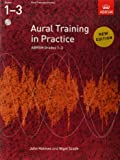 Aural Training in Practice, ABRSM Grades 1-3 (With 2 CDs)