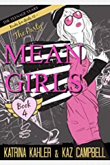 MEAN GIRLS The Teenage Years - Book 4 - The Party: Books for Girls 12+ Kindle Edition