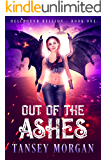 Out of the Ashes (The Hellbound Hellion Book 1)
