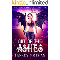Out of the Ashes (The Hellbound Hellion Book 1) book cover