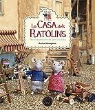 La Casa Dels Ratolins. Noves Aventures