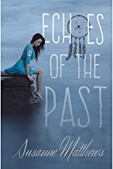 Echoes of the Past Kindle Edition