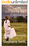 Amish Second Chances: An anthology of Amish Romance