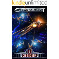 Superdreadnought 1: A Military AI Space Opera