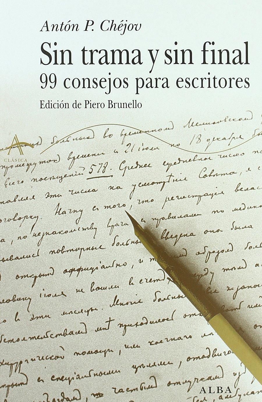 Sin trama y sin final (Clásica) Tapa blanda – 11 nov 2016 Antón P Chéjov Víctor Gallego Alba 8484282538