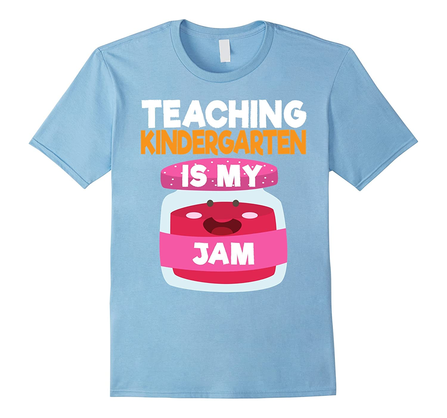 TEACHING KINDERGARTEN IS MY JAM Funny Teacher T-Shirt-CL