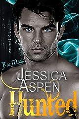 Hunted: An enemies to lovers fae urban fantasy romance (Fae Magic Book 1) Kindle Edition