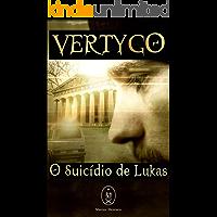 VERTYGO: o Suicídio de Lukas
