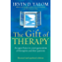 The Gift Of Therapy (Revised And Updated Edition): An open letter to a new generation of therapists and their patients