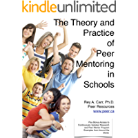 The Theory and Practice of Peer Mentoring in Schools