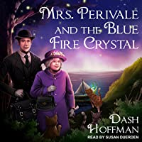 Mrs. Perivale and the Blue Fire Crystal: Mrs. Perivale, Book 1