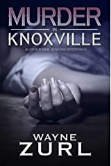 Murder in Knoxville: A Collection of Sam Jenkins Mysteries Kindle Edition