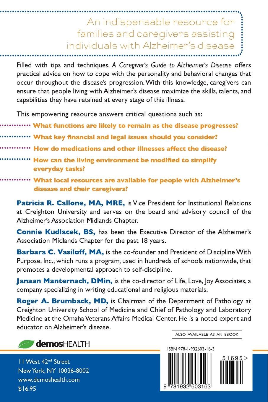 A Caregiver's Guide to Alzheimer's Disease: 300 Tips for Making Life  Easier: Patricia R. Callone, Connie Kudlacek, Barabara C. Vasiloff, Janaan  Manternach, ...