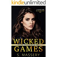 Wicked Games: A Dark High School Bully Romance (Fallen Royals Book 2)