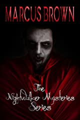 The Nightwalker Mysteries Series - Parts 1 - 5 Kindle Edition