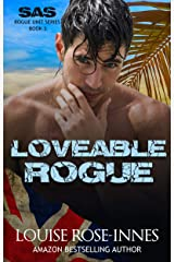 Loveable Rogue: A Military Romance (SAS Rogue Unit Book 3) Kindle Edition