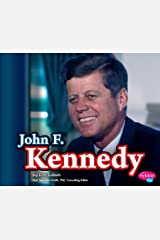 John F. Kennedy (Presidential Biographies) Kindle Edition