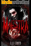 Maestra (Immortelle Book 2)
