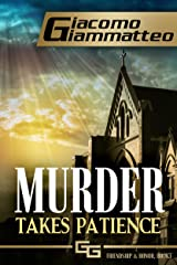 Murder Takes Patience: A Frankie Donovan Mystery (Friendship & Honor Series Book 3) Kindle Edition