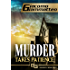 Murder Takes Patience: A Frankie Donovan Mystery (Friendship & Honor Series Book 3)