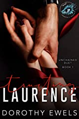 Trusting Laurence: Suspenseful Seduction World Kindle Edition