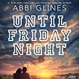 Until Friday Night: Field Party, Book 1
