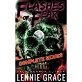 Flashes of Fear The Complete Series: A Collection of Flash Fiction Horror Stories