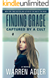 Finding Grace: Captured by a Cult
