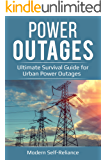 Power Outages: Ultimate Survival Guide for Urban Power Outages