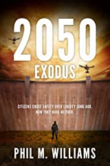 2050: Exodus (Book 2) Kindle Edition