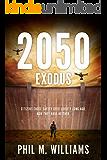 2050: Exodus (Book 2)