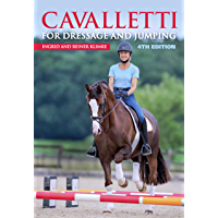 Cavalletti for Dressage and Jumping: 4th Edition (English Edition)