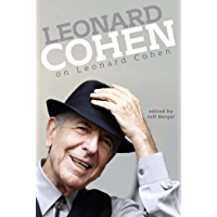Leonard Cohen on Leonard Cohen (English Edition)