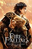 Fire Falling (Air Awakens Series Book 2): Volume 2